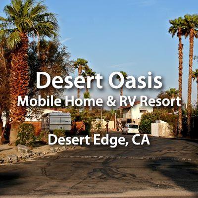 Desert Oasis MH & RV Resort in Desert Edge, CA